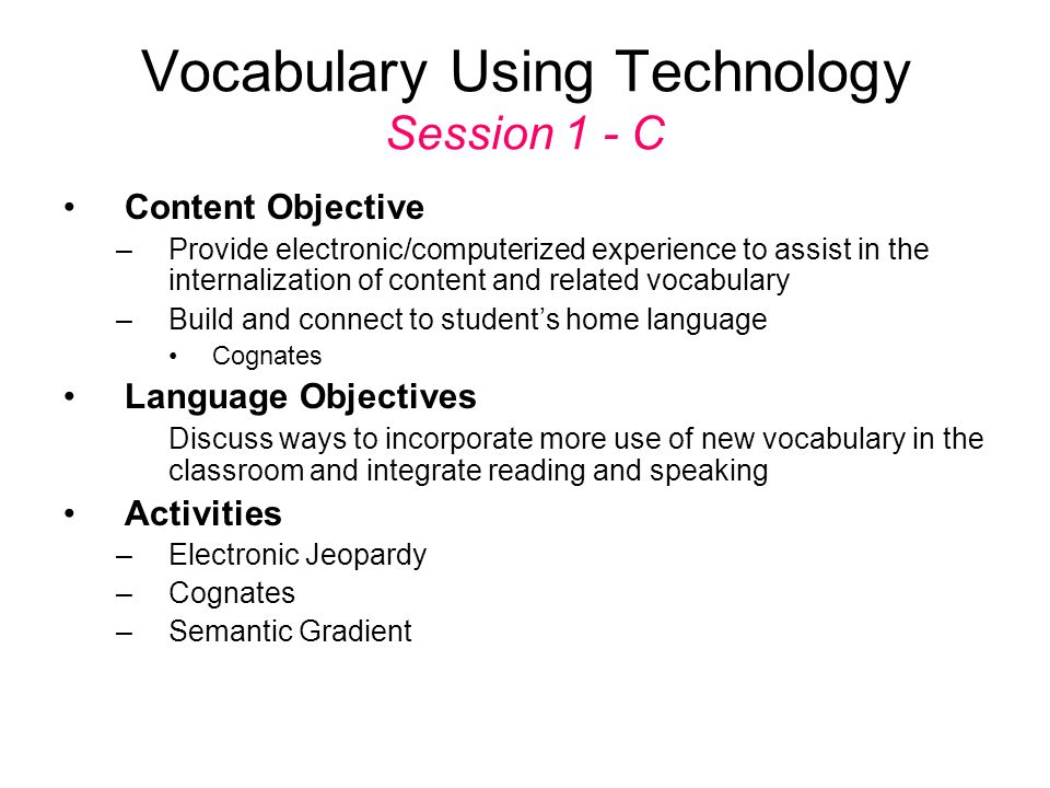 Vocabulary Using Technology Session 1 - C