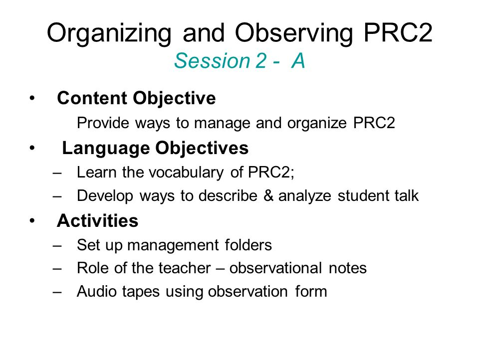 Organizing and Observing PRC2 Session 2 - A