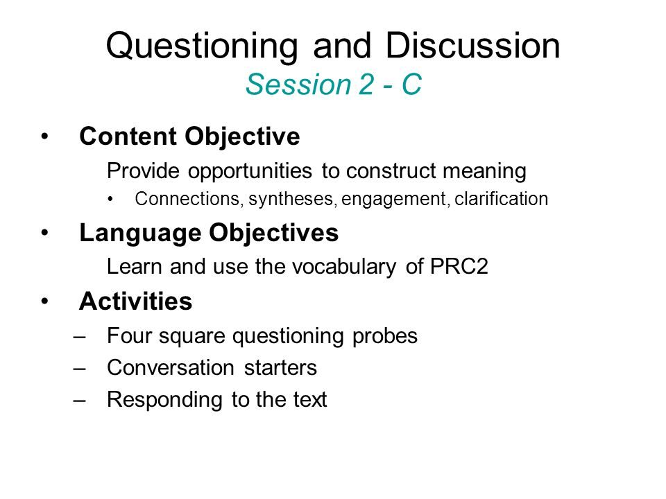 Questioning and Discussion Session 2 - C