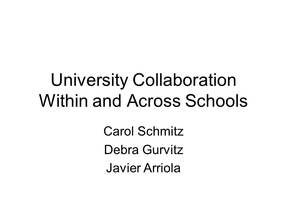 University Collaboration Within and Across Schools
