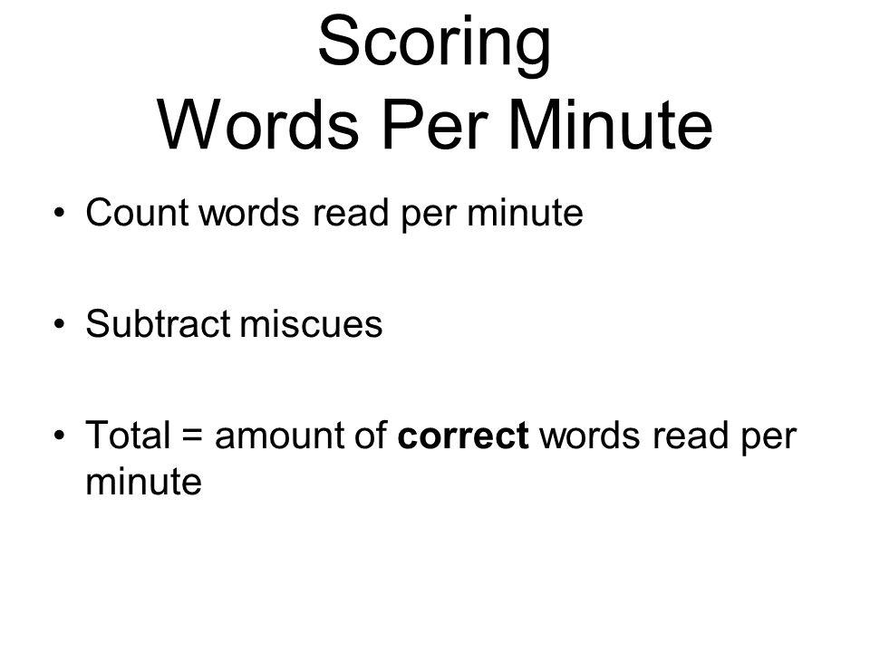 Scoring Words Per Minute
