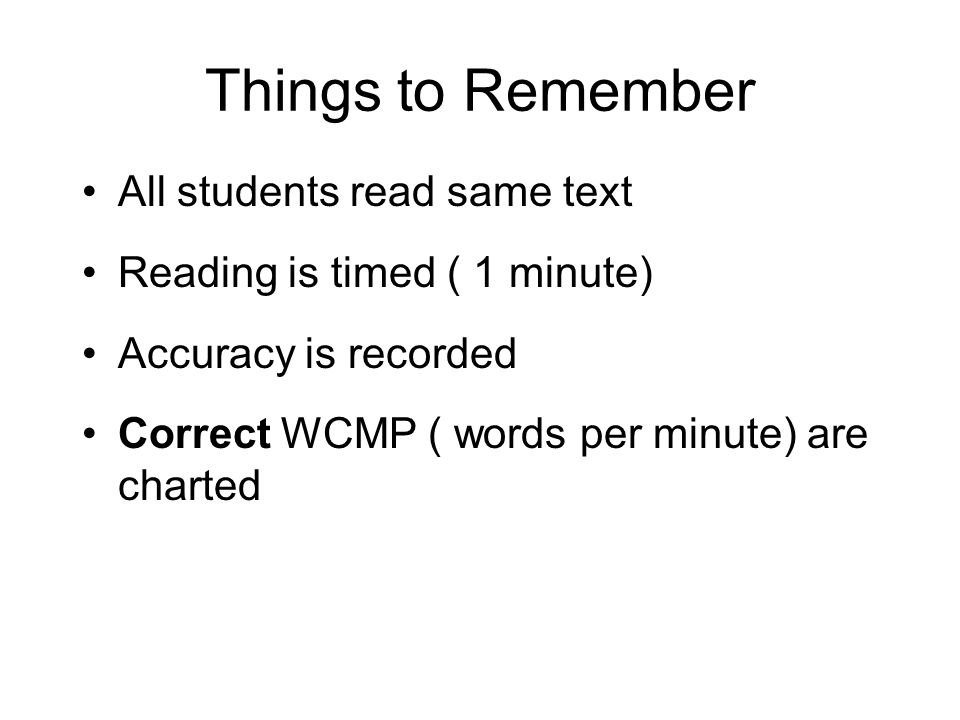 Things to Remember All students read same text