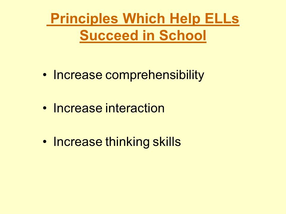 Principles Which Help ELLs Succeed in School