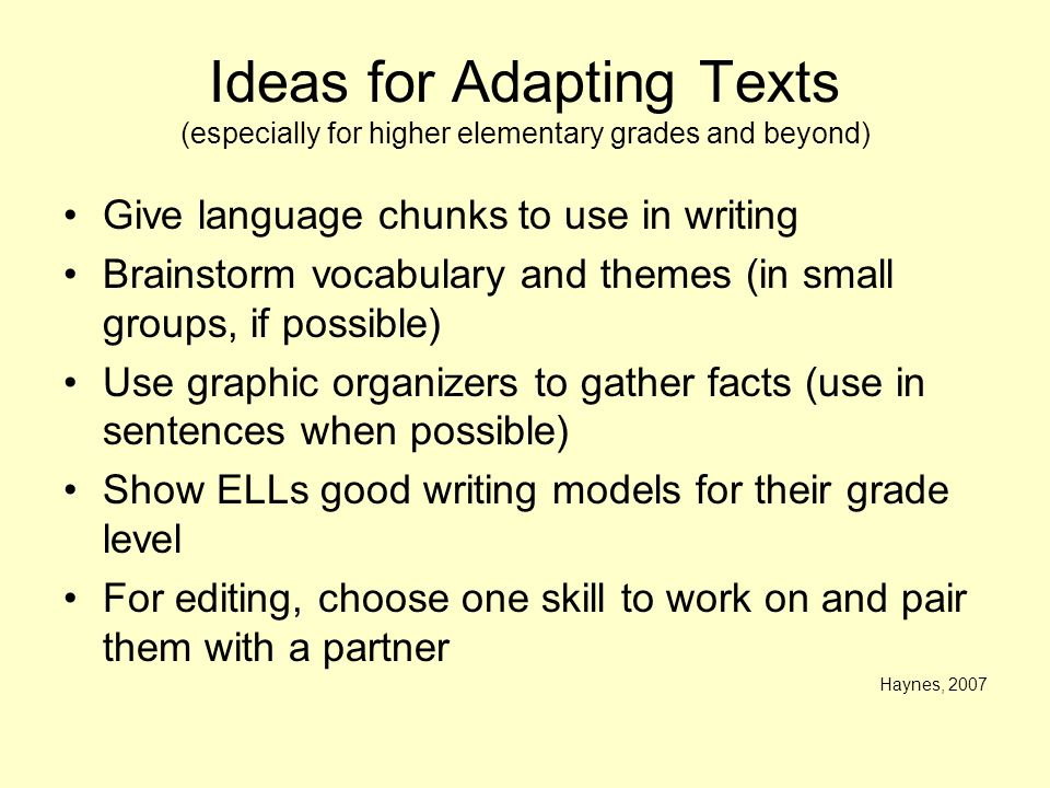 Ideas for Adapting Texts (especially for higher elementary grades and beyond)