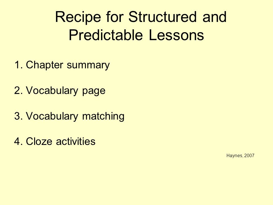 Recipe for Structured and Predictable Lessons