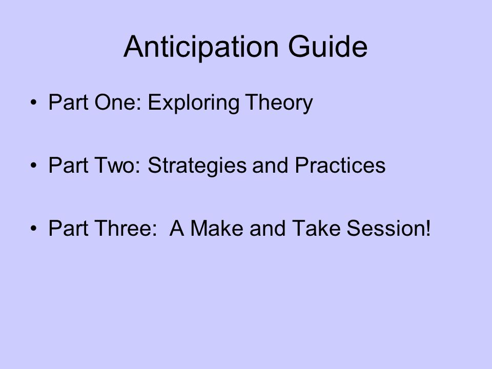 Anticipation Guide Part One: Exploring Theory