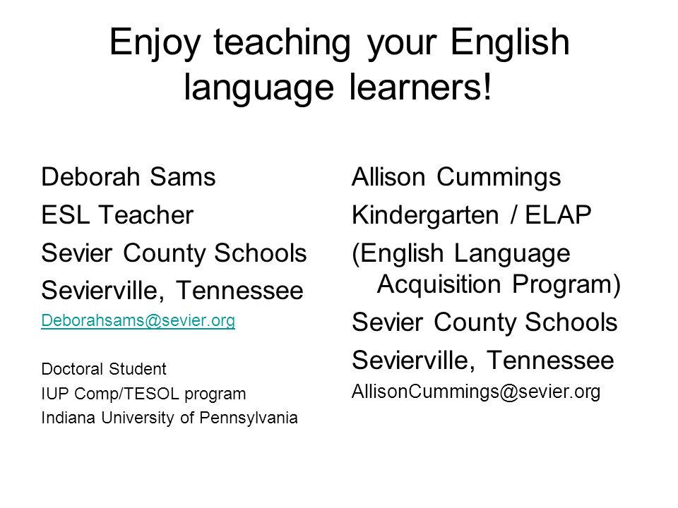 Enjoy teaching your English language learners!