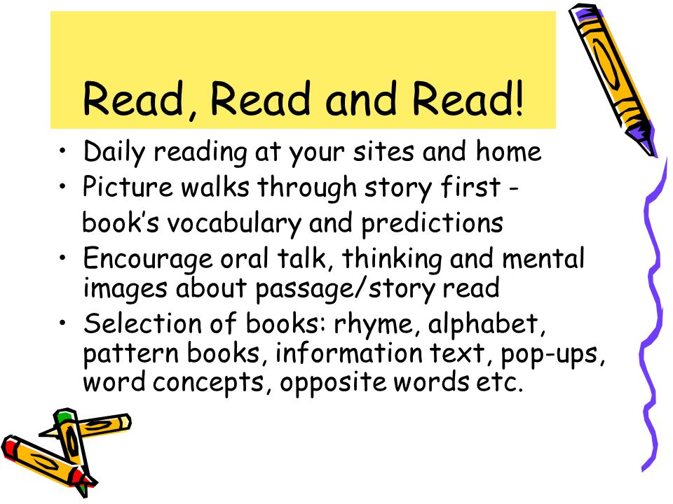 Read, Read and Read! Daily reading at your sites and home