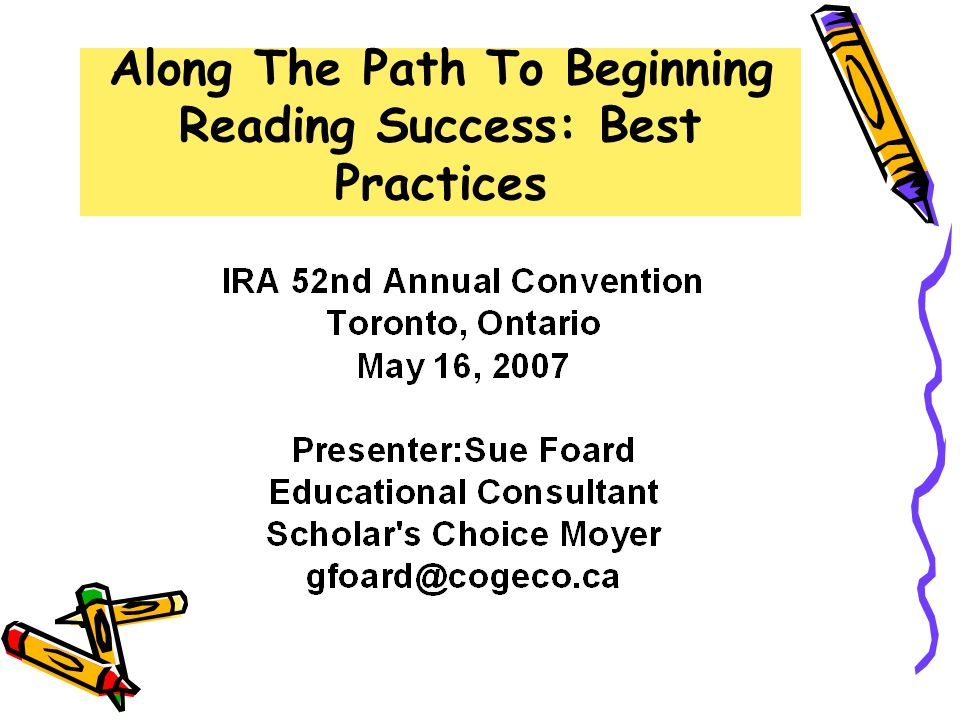 Along The Path To Beginning Reading Success: Best Practices