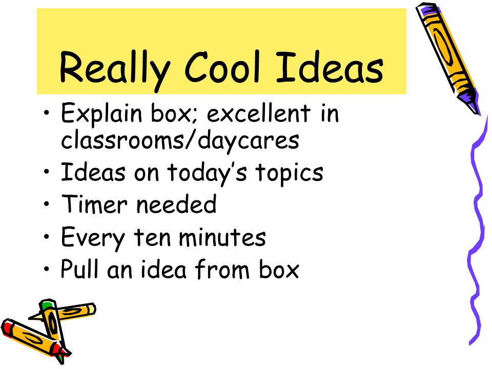 Really Cool Ideas Explain box; excellent in classrooms/daycares