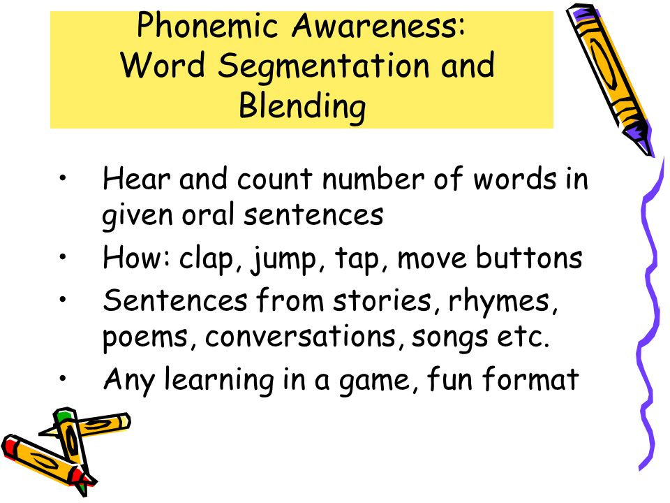 Phonemic Awareness: Word Segmentation and Blending