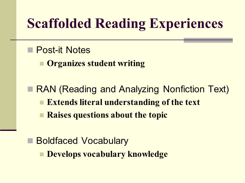Scaffolded Reading Experiences