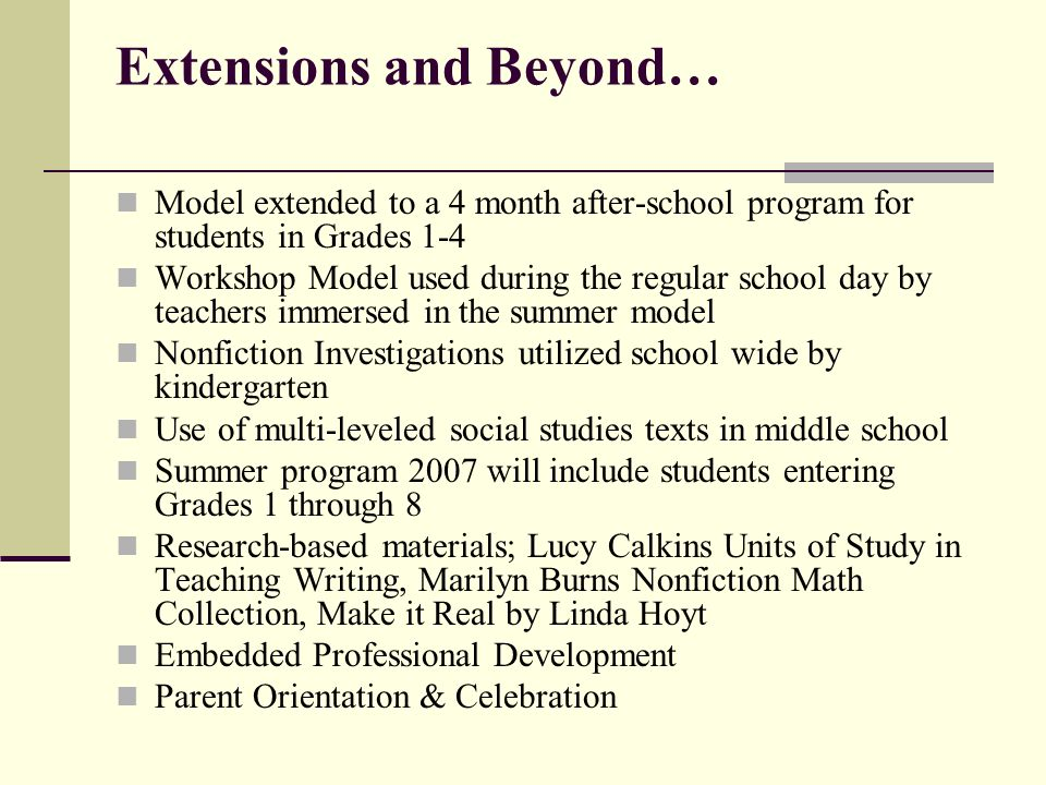 Extensions and Beyond…