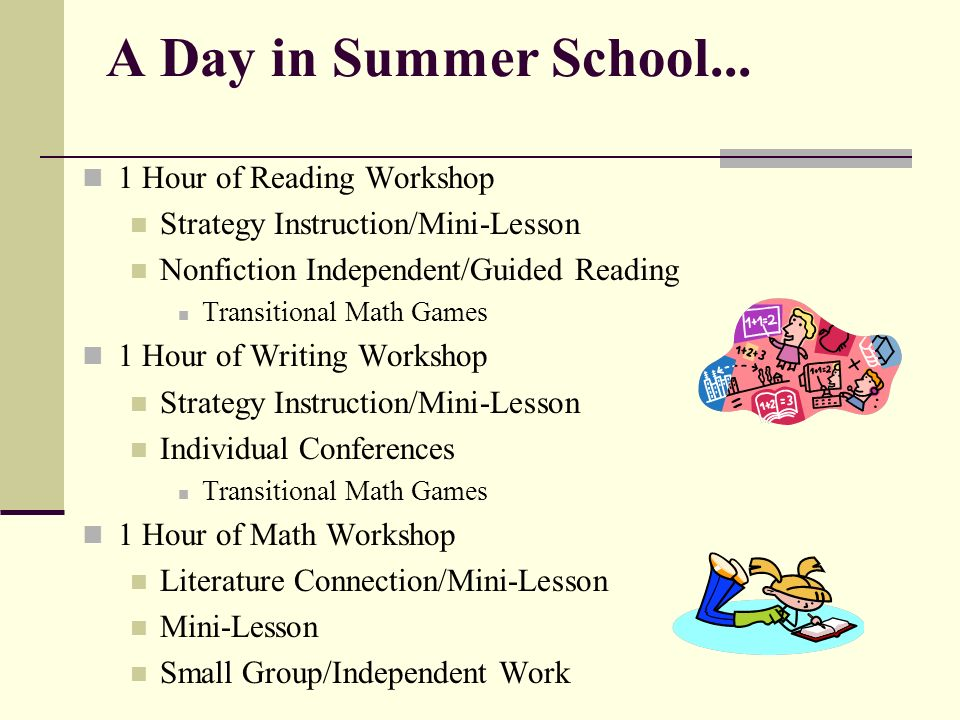 A Day in Summer School... 1 Hour of Reading Workshop