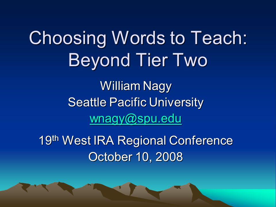 Choosing Words to Teach: Beyond Tier Two