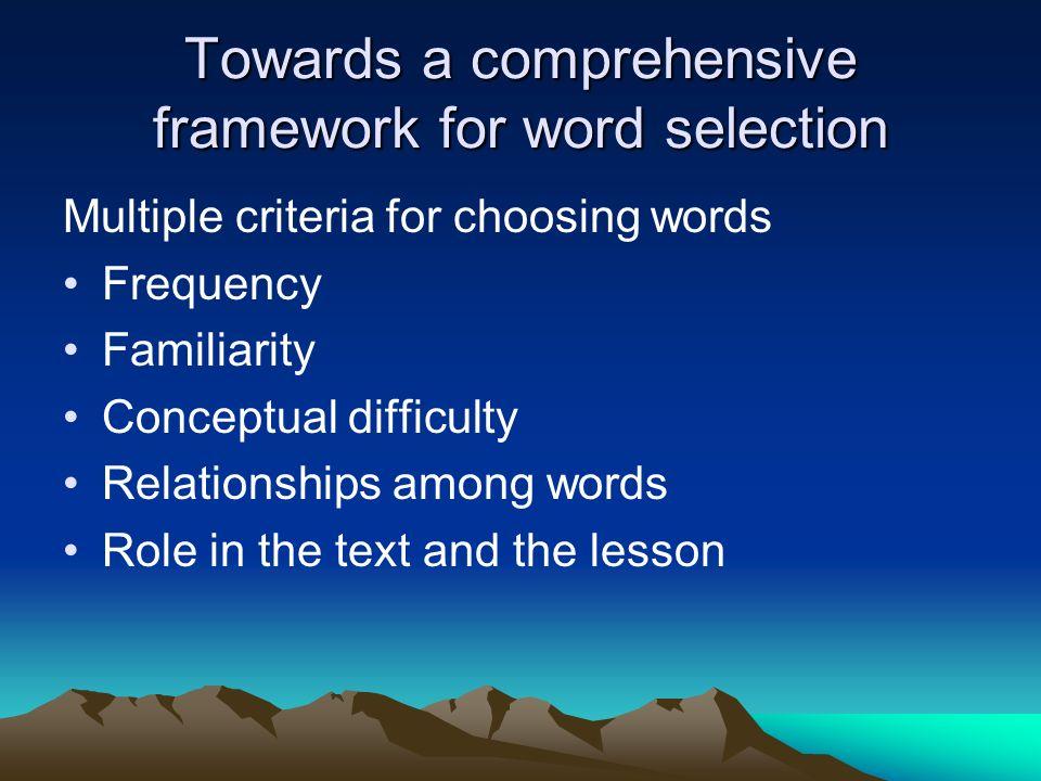 Towards a comprehensive framework for word selection