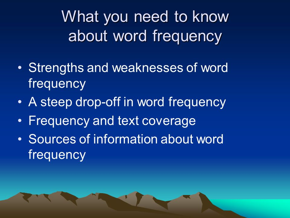 What you need to know about word frequency
