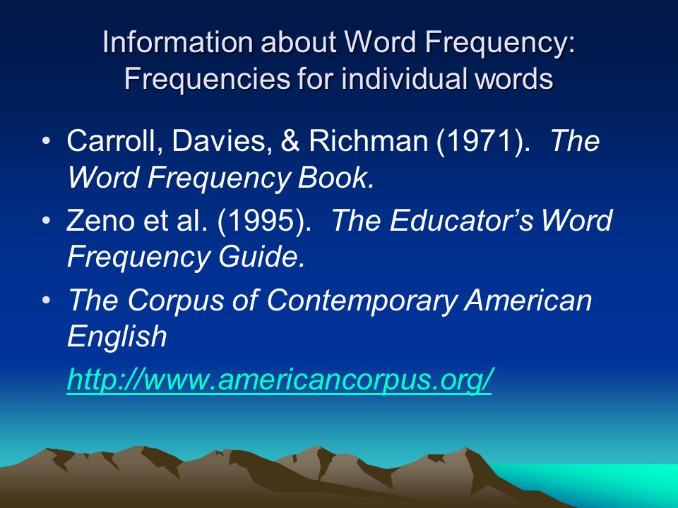 Information about Word Frequency: Frequencies for individual words