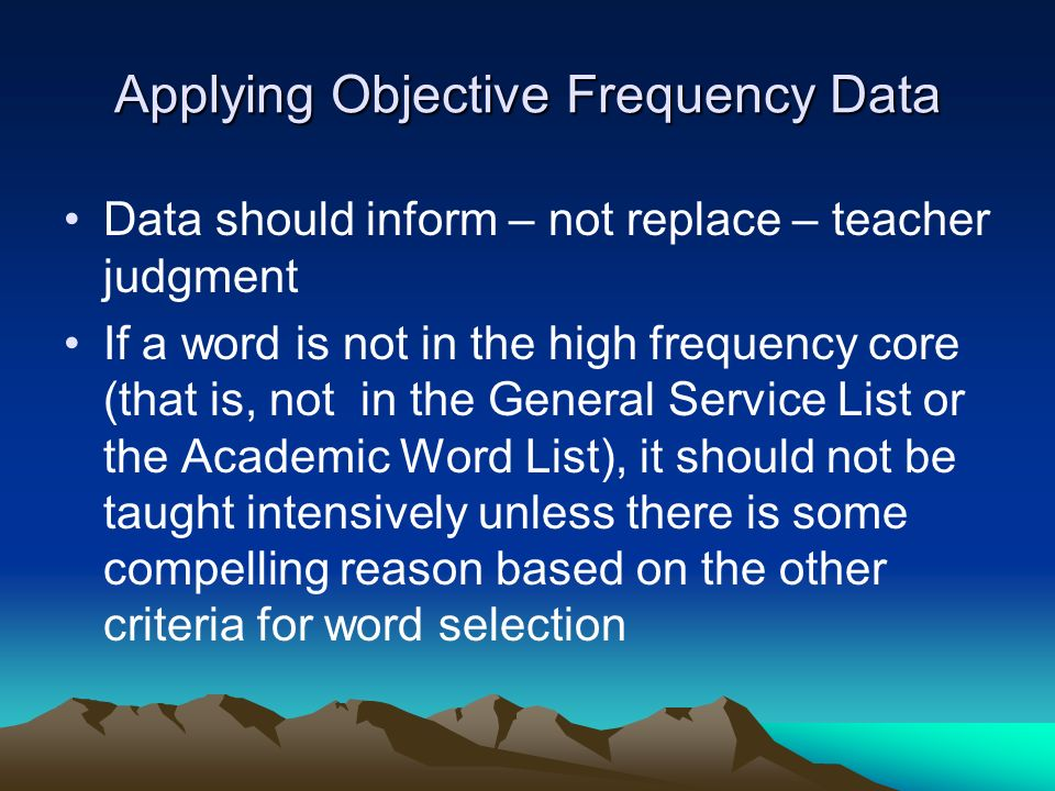 Applying Objective Frequency Data
