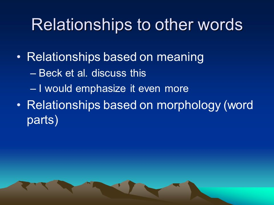 Relationships to other words