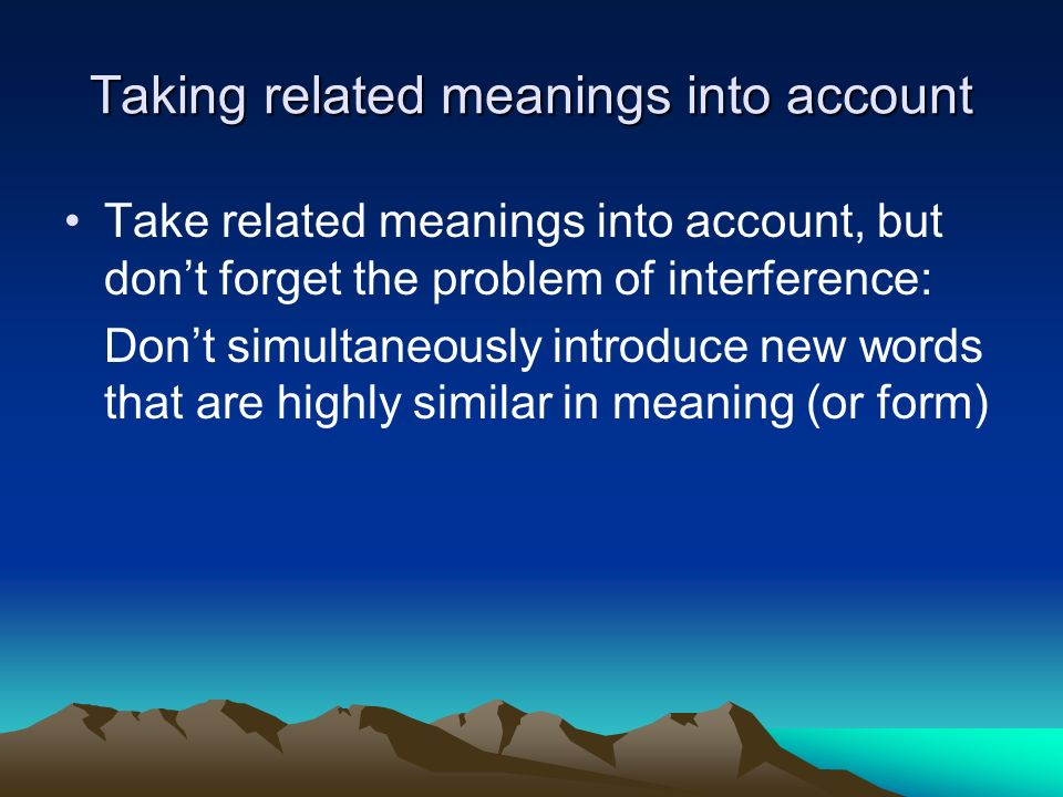 Taking related meanings into account