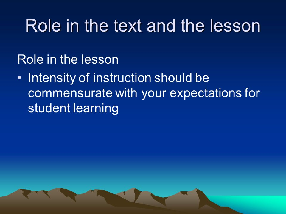 Role in the text and the lesson