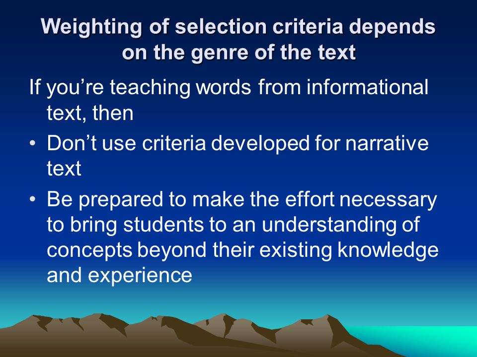 Weighting of selection criteria depends on the genre of the text
