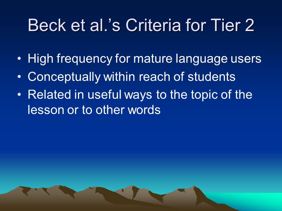 Beck et al.'s Criteria for Tier 2