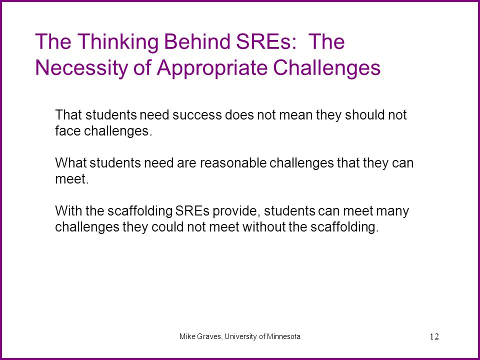 The Thinking Behind SREs: The Necessity of Appropriate Challenges