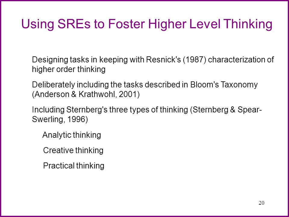 Using SREs to Foster Higher Level Thinking