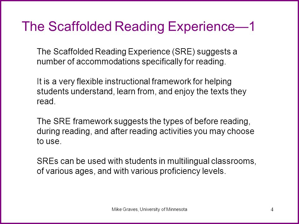 The Scaffolded Reading Experience—1