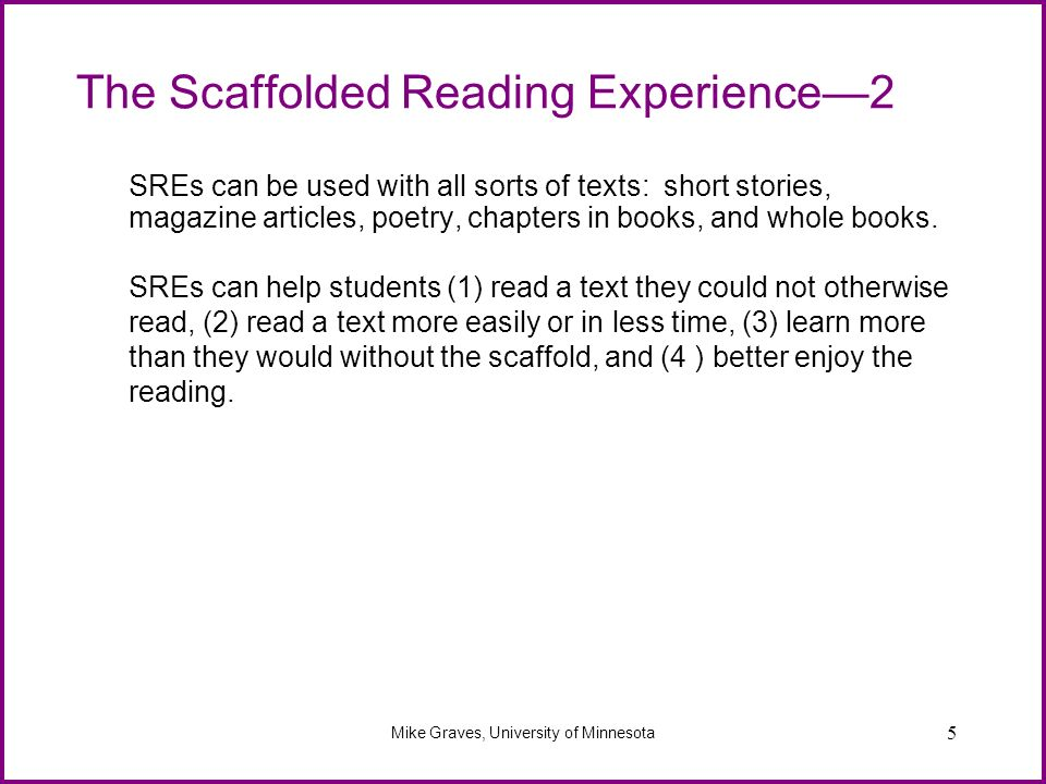 The Scaffolded Reading Experience—2