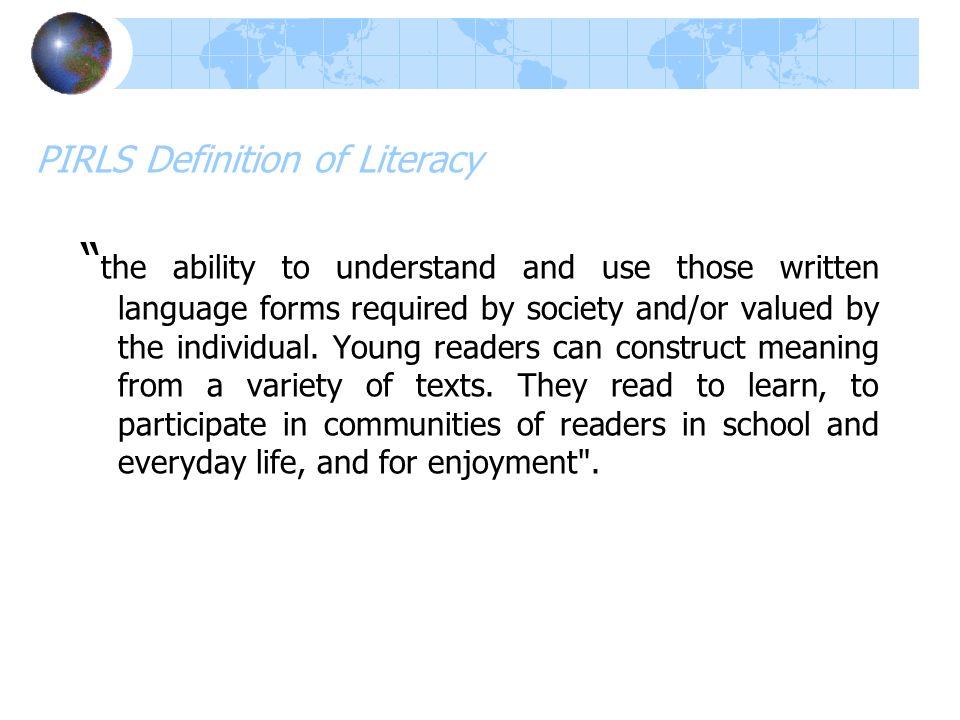 PIRLS Definition of Literacy