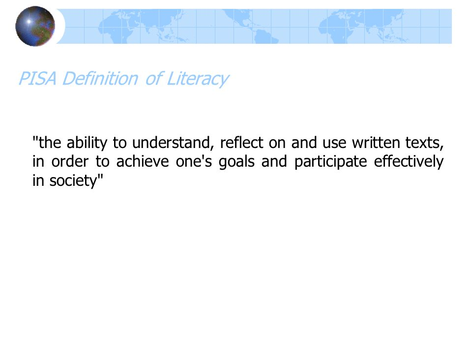 PISA Definition of Literacy