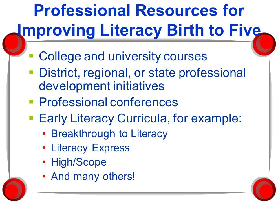Professional Resources for Improving Literacy Birth to Five