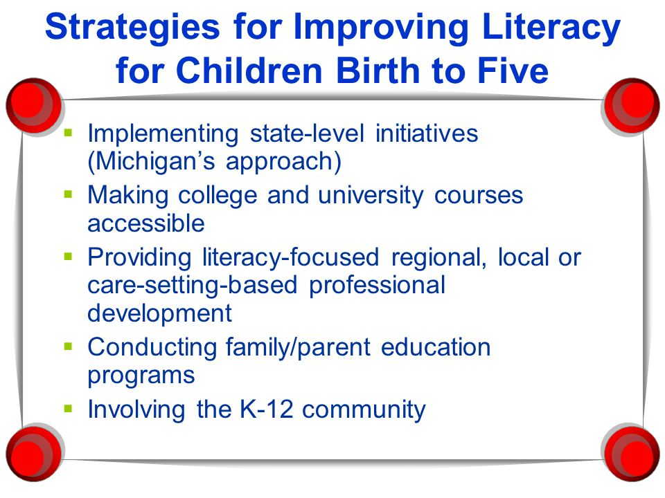 Strategies for Improving Literacy for Children Birth to Five