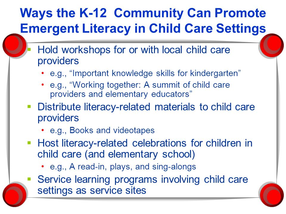 Ways the K-12 Community Can Promote Emergent Literacy in Child Care Settings