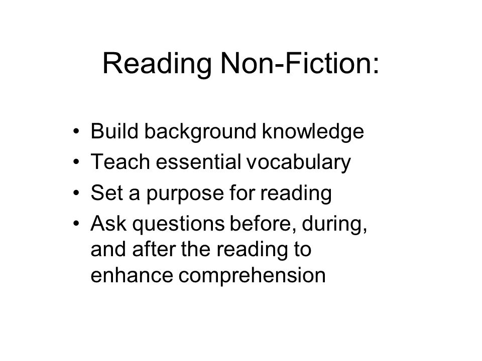 Reading Non-Fiction: Build background knowledge