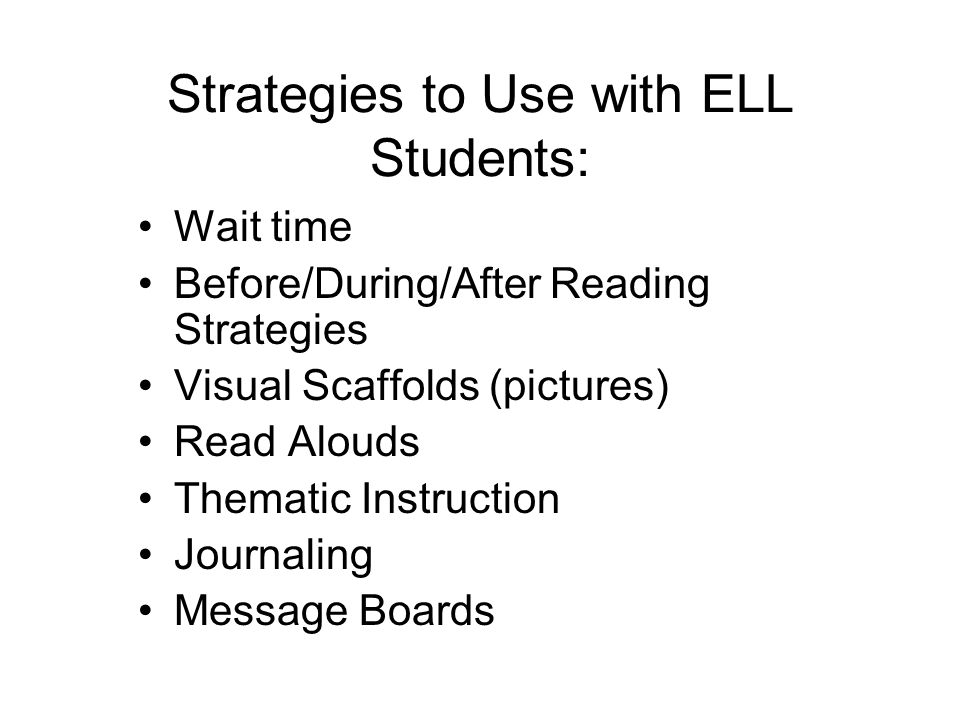 Strategies to Use with ELL Students: