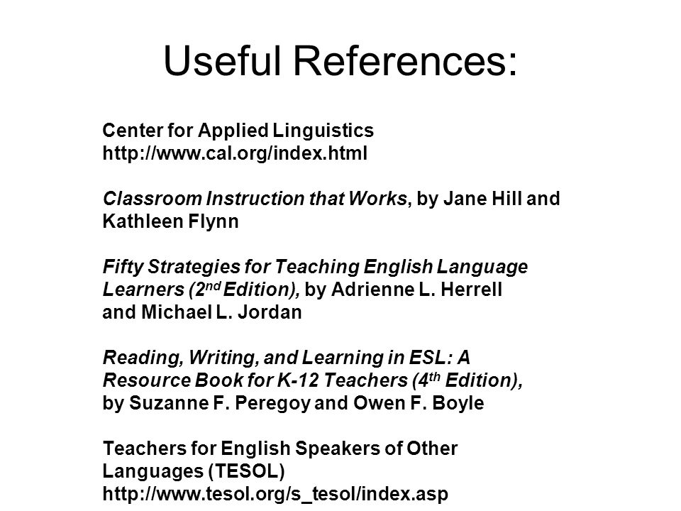 Useful References: Center for Applied Linguistics