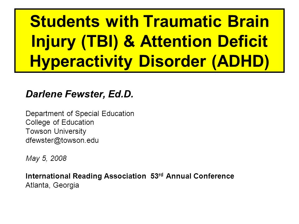 Students with Traumatic Brain Injury (TBI) & Attention Deficit Hyperactivity Disorder (ADHD)
