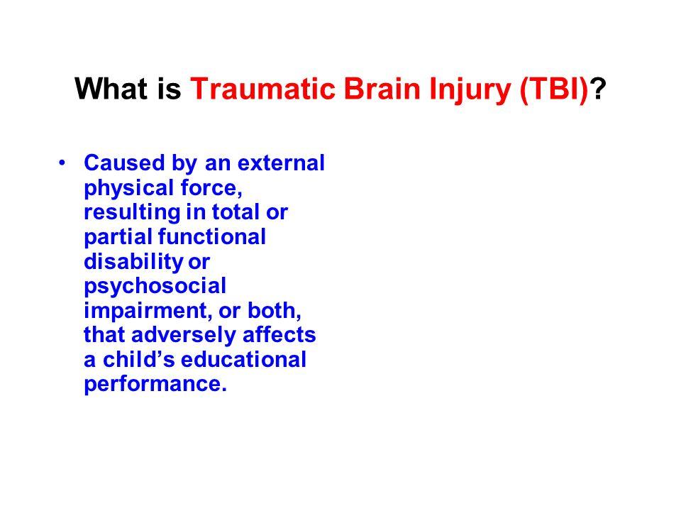What is Traumatic Brain Injury (TBI)