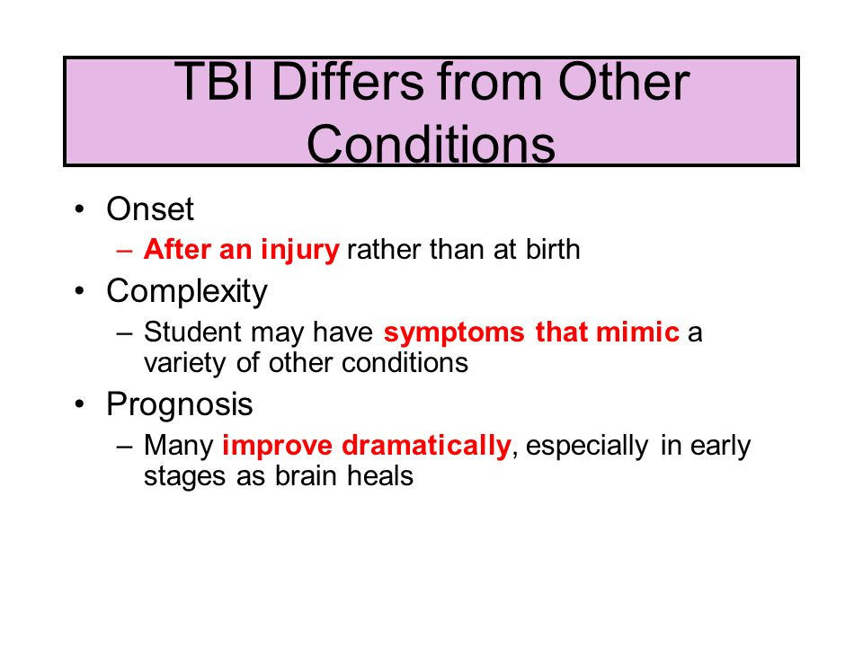 TBI Differs from Other Conditions