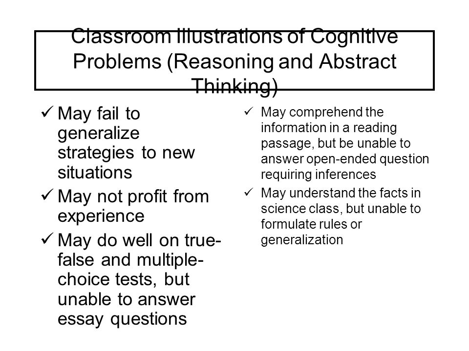 Classroom Illustrations of Cognitive Problems (Reasoning and Abstract Thinking)