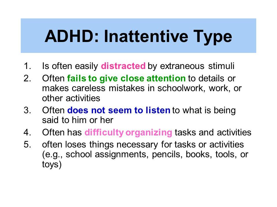 ADHD: Inattentive Type