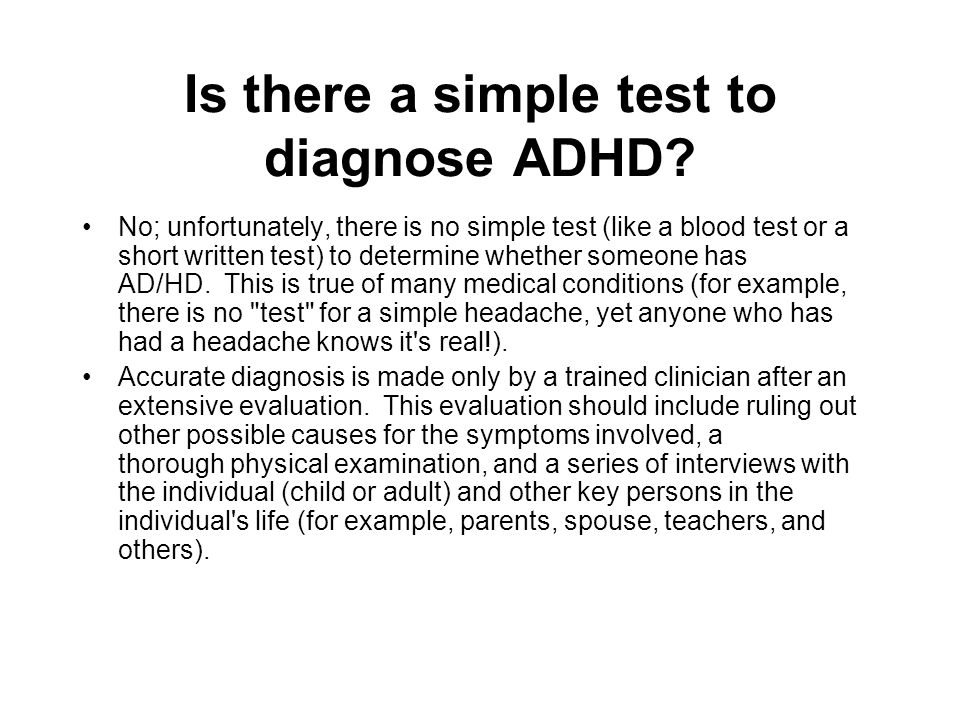 Is there a simple test to diagnose ADHD