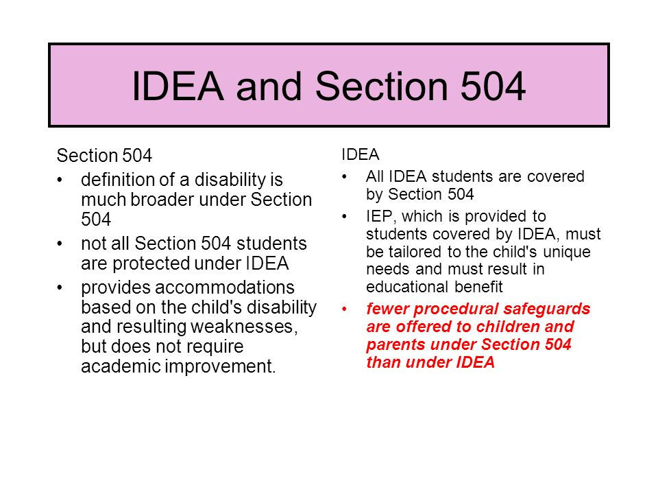 IDEA and Section 504 Section 504