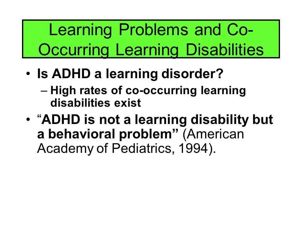 Learning Problems and Co-Occurring Learning Disabilities
