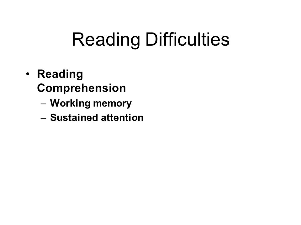 Reading Difficulties Reading Comprehension Working memory