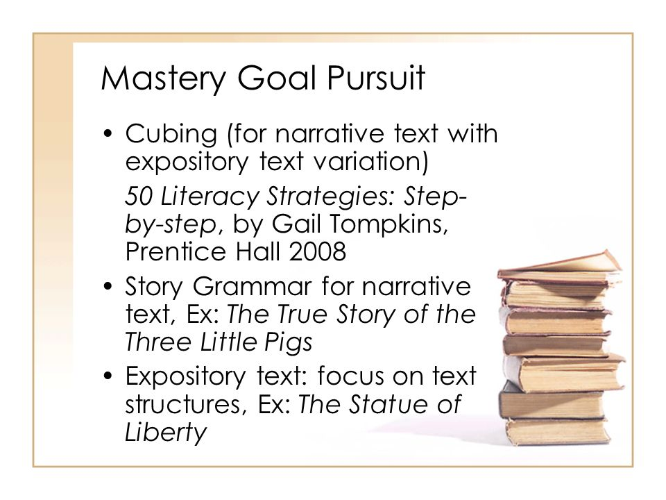 Mastery Goal Pursuit Cubing (for narrative text with expository text variation)